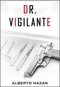 Dr Vigilante